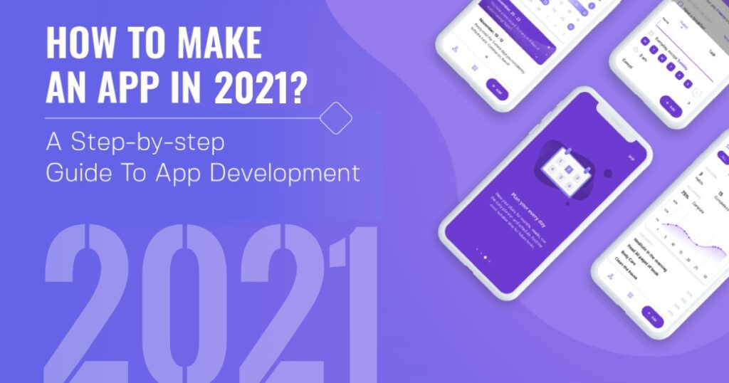 How to Make an App in 2021